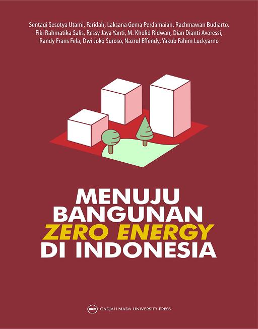 Menuju Bangunan Zero Energy di Indonesia