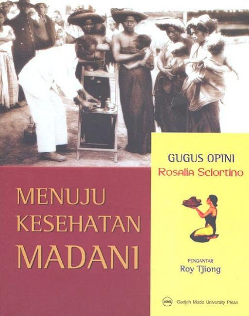 Menuju Kesehatan Madani : Gugus Opini