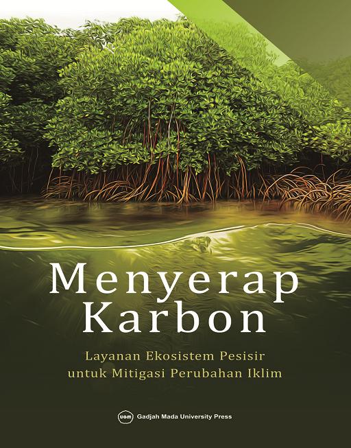 Menyerap Karbon: Layanan Ekosistem Pesisir untuk…