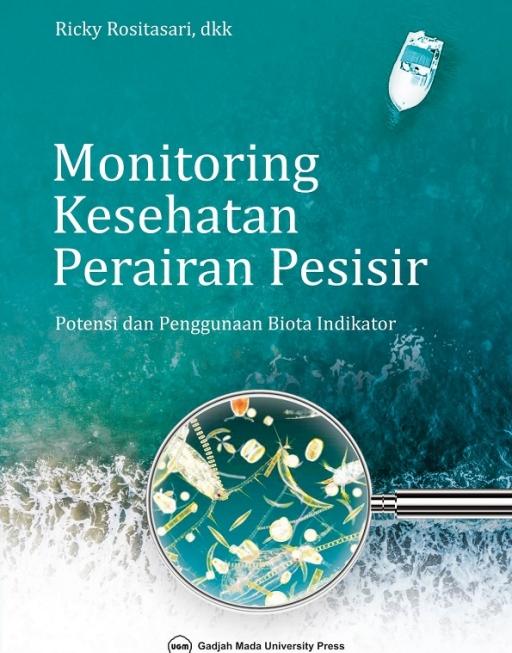 Monitoring Kesehatan Perairan Pesisir: Potensi dan…