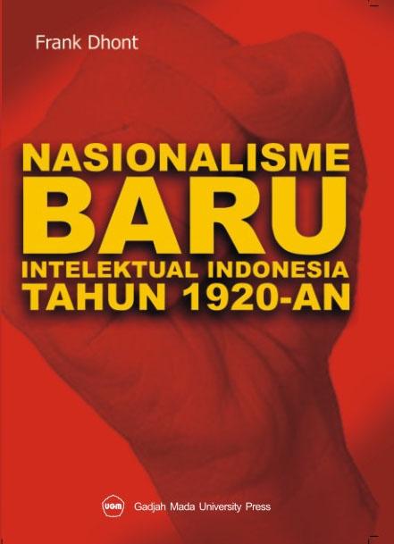 Nasionalisme Baru Intelektual Indonesia Tahun 1920-an