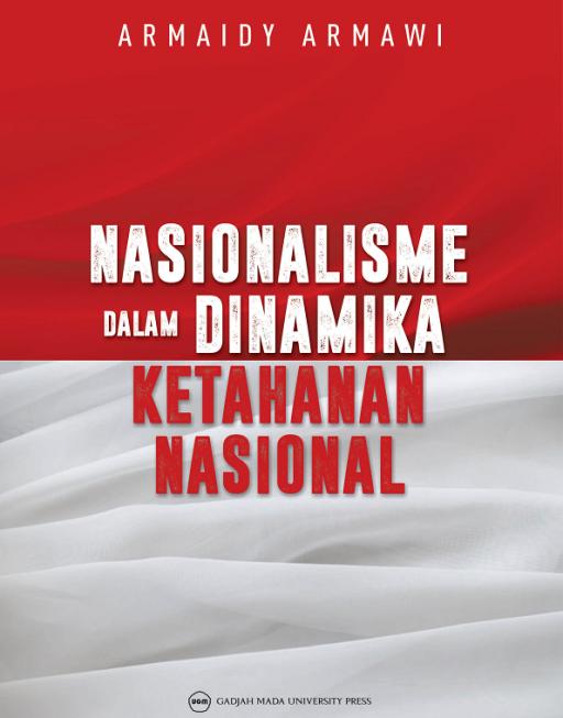 Nasionalisme Dalam Dinamika Ketahanan Nasional
