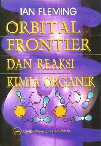 Orbital frontier dan reaksi kimia organik