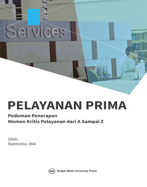 Pelayanan Prima: Pedoman Penerapan Momen Kritis…
