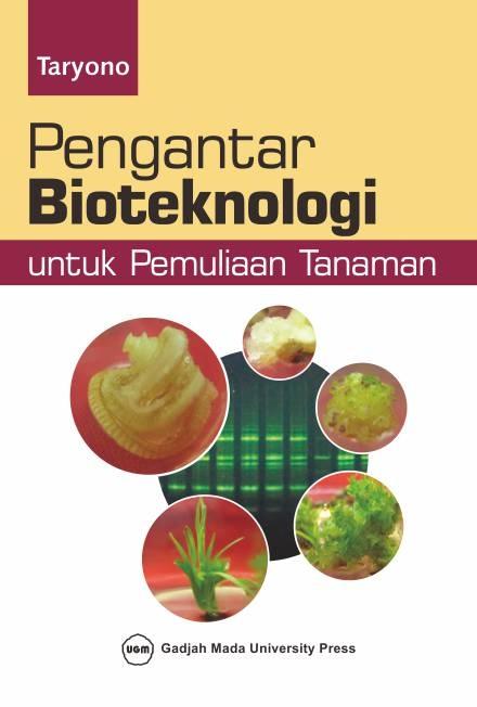 Pengantar Bioteknologi Untuk Pemuliaan Tanaman