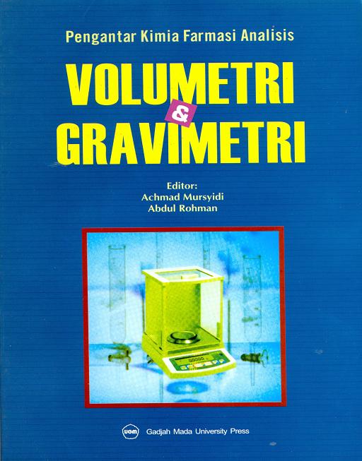 Pengantar Kimia farmasi Analisis : Volumetri dan Gravimetri