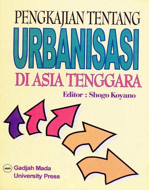 Pengkajian Tentang Urbanisasi di Asia Tenggara