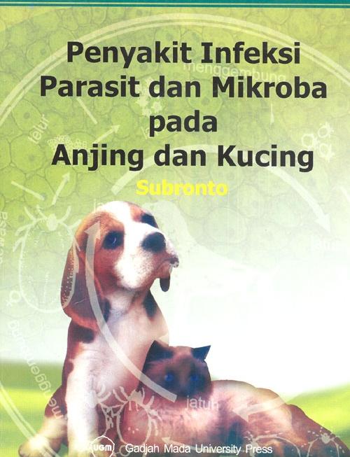 Penyakit Infeksi Parasit dan Mikroba Pada Anjing dan Kucing