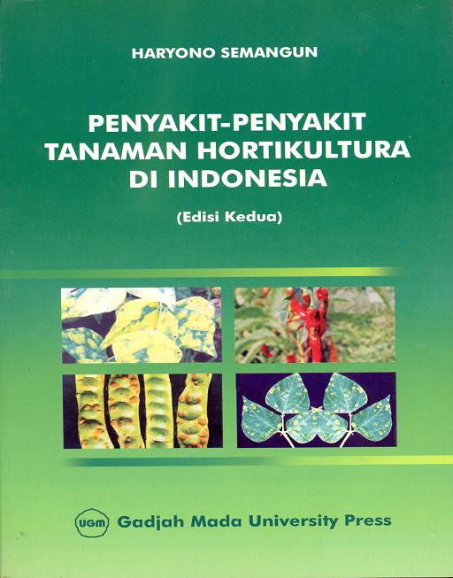 Penyakit Penyakit Tanaman Hortikultura di Indonesia