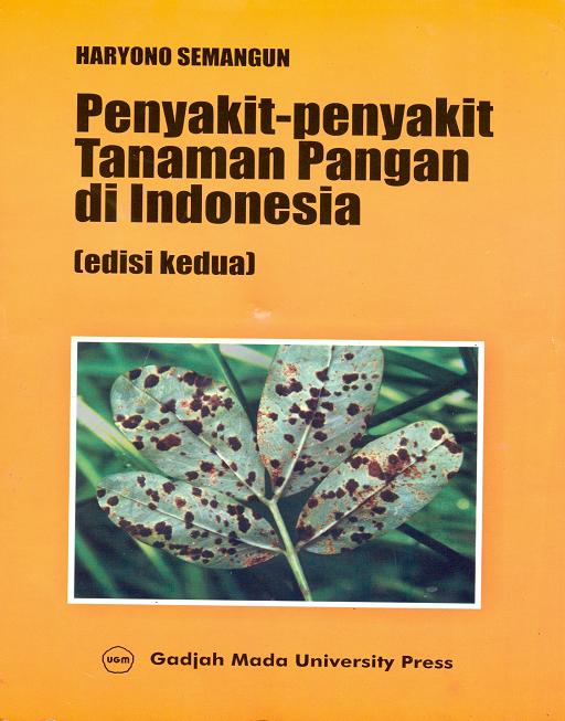 Penyakit-Penyakit Tanaman Pangan di Indonesia