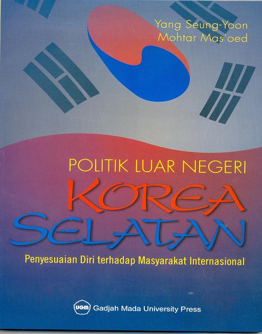 Politik Luar Negeri Korea Selatan Penyesuaian…
