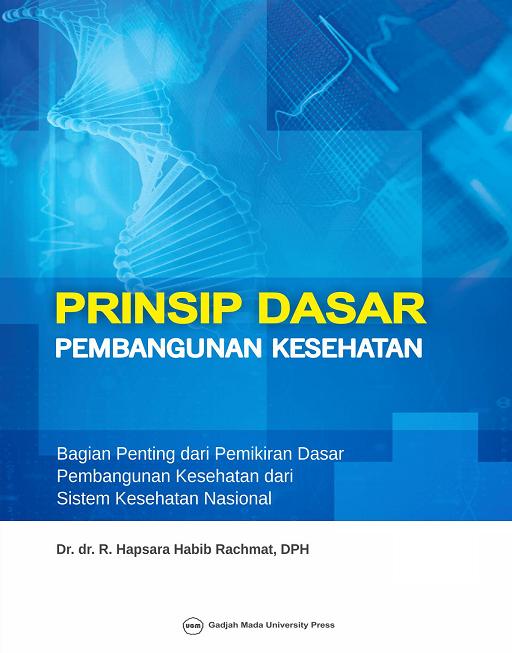 Prinsip Dasar Pembangunan Kesehatan:…