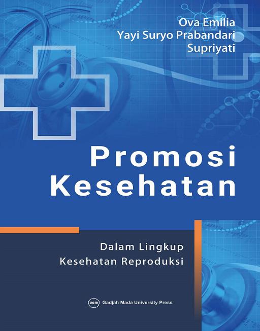 Promosi Kesehatan dalam Lingkup Kesehatan Reproduksi