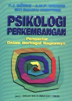 Psikologi Perkembangan: Pengantar dalam Berbagai Bagiannya