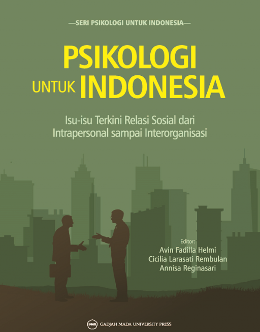 Psikologi Untuk Indonesia: Isu Isu Terkini…