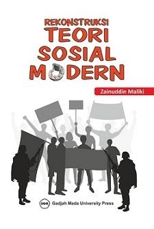 Rekonstruksi Teori Sosial Modern
