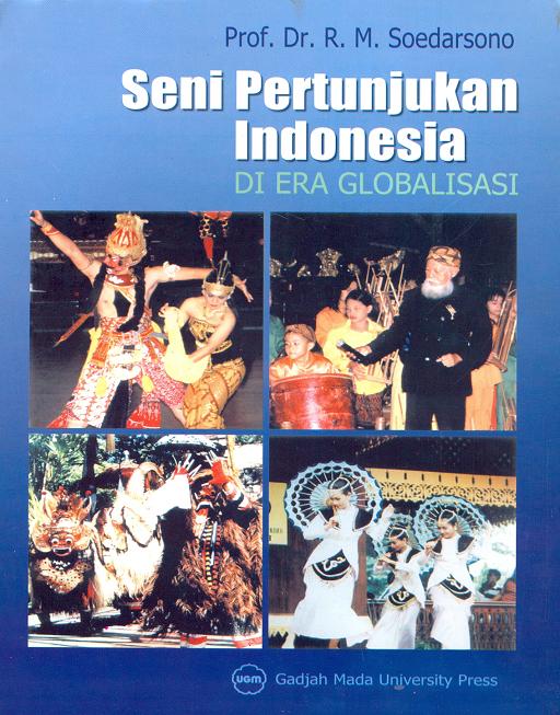 Seni Pertunjukan Indonesia di Era Globalisasi