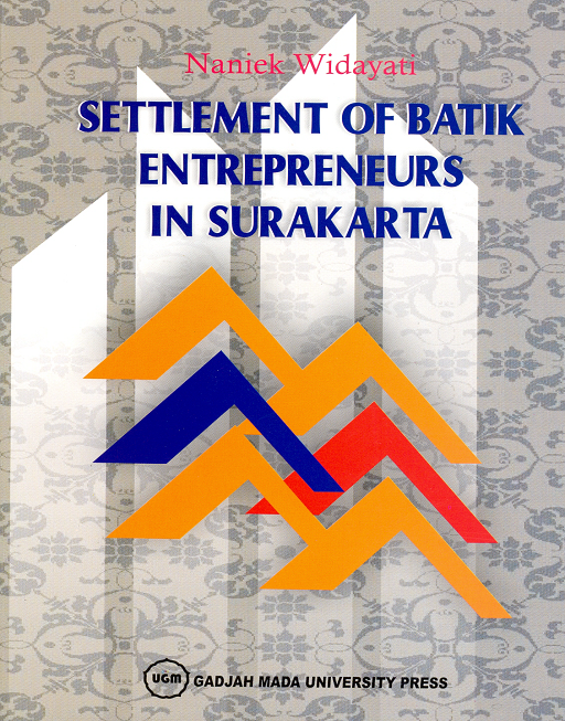 Settlement of Batik Entrepreneurs in Surakarta