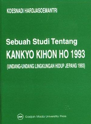 Sebuah Studi Tentang Kankyo Kihon Ho…