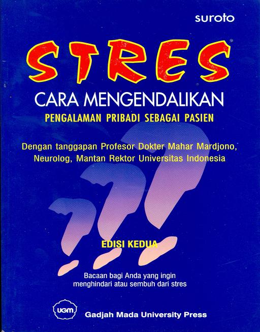 Stres Cara mengendalikan pengalaman pribadi sebagai pasien