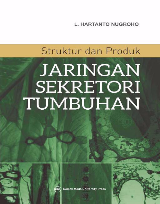 Struktur dan Produk Jaringan Sekretori Tumbuhan