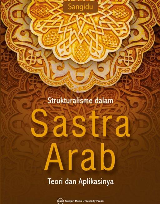 Strukturalisme dalam Sastra Arab: Teori dan…