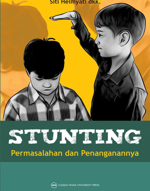 STUNTING: Permasalahan dan Penanganannya