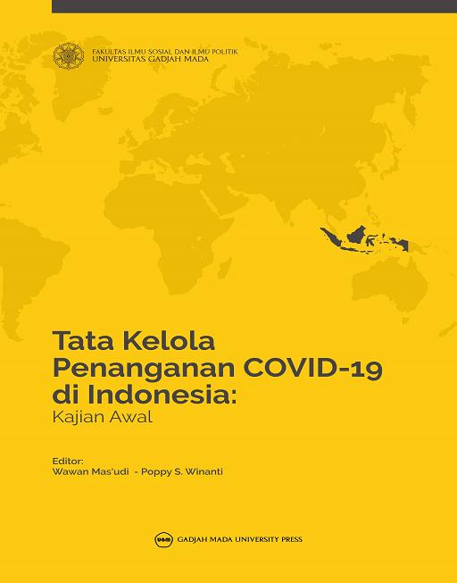 Tata Kelola Penanganan Covid-19 di Indonesia:…