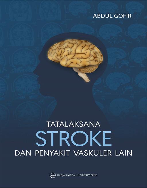 Tatalaksana Stroke dan Penyakit Vaskuler Lainnya