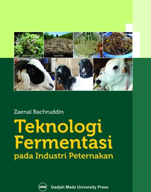 Teknologi Fermentasi Pada Industri Peternakan