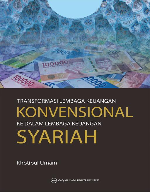 Transformasi Lembaga Keuangan Konvensional ke dalam…
