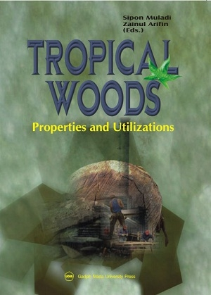 Tropical Woods : Properties and Utilizations