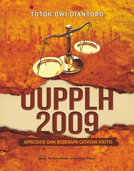 UUPPLH 2009: Apresiasi dan Beberapa Catatan Kritis