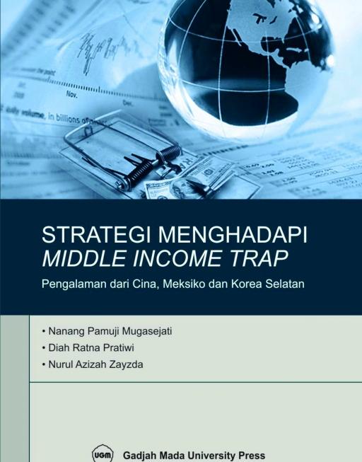 Strategi Menghadapi Middle Income Trap: Pelajaran…