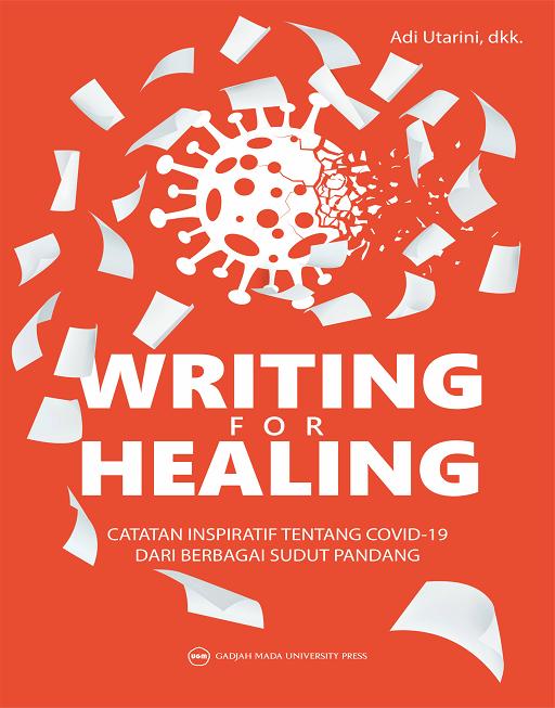 Writing for Healing: Catatan Inspiratif Tentang…
