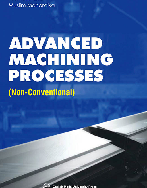 Advanced Machining Processes: Non-Coventional