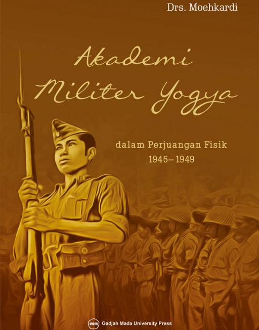 Akademi Militer Yogya dalam Perjuangan Fisik…