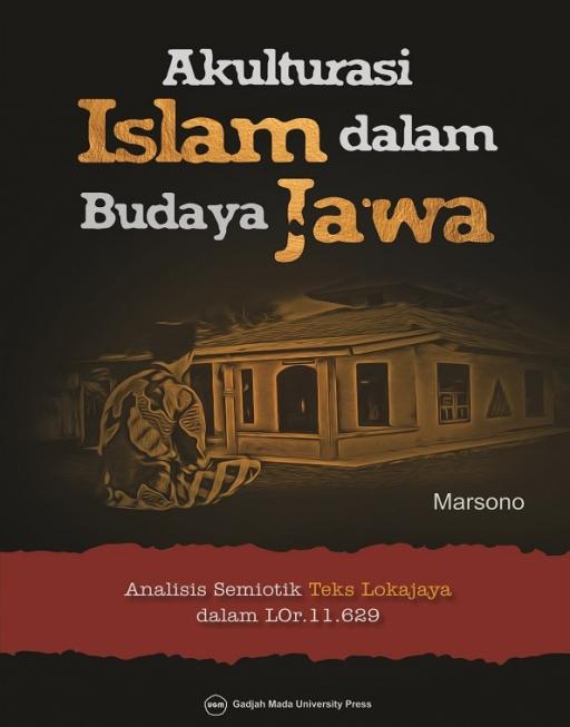 Akulturasi Islam dalam Budaya Jawa: Analisis…