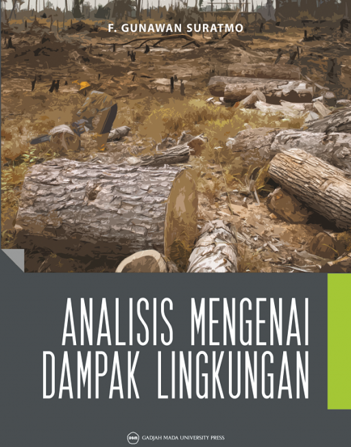 Analisis Mengenai Dampak Lingkungan: F Gunarwan Suratmo
