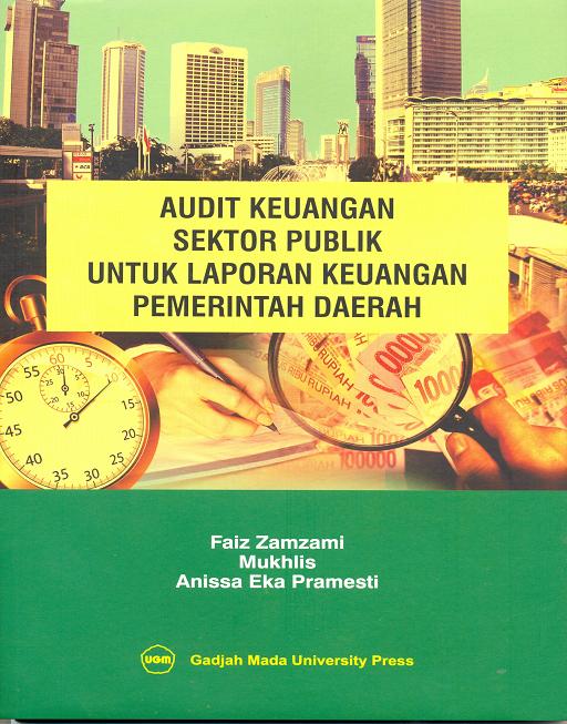 Audit Keuangan Sektor Publik Untuk Laporan…