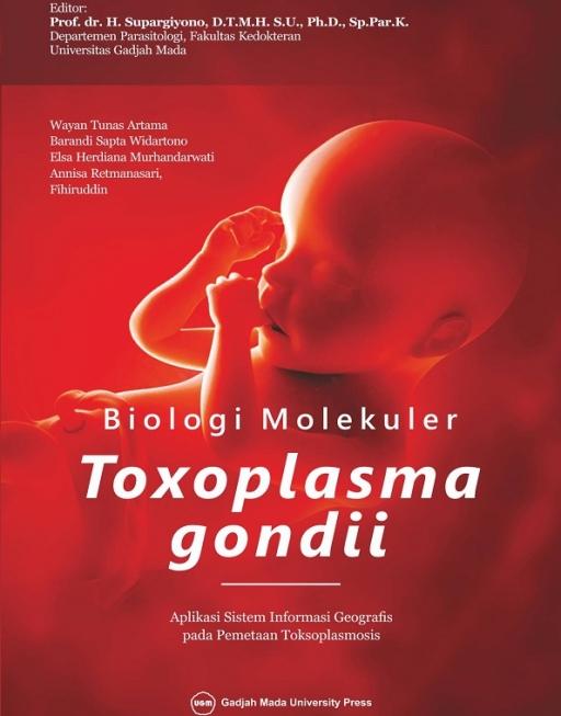 Biologi Molekuler Toxoplasma Gondii