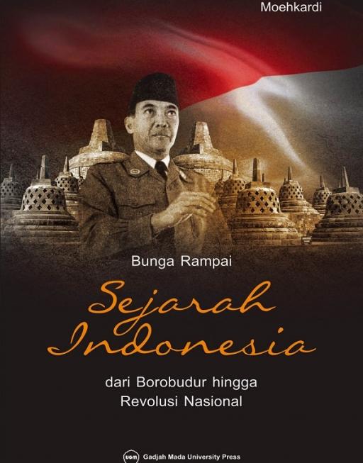 Bunga Rampai Sejarah Indonesia: dari Borobudur…