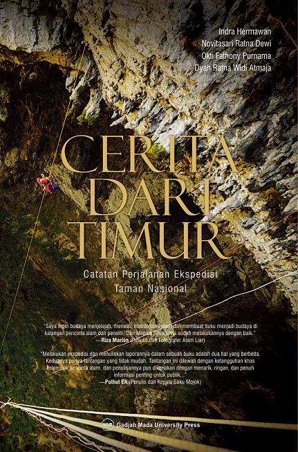 Cerita dari Timur: Catatan Perjalanan Ekspedisi Taman Nasional