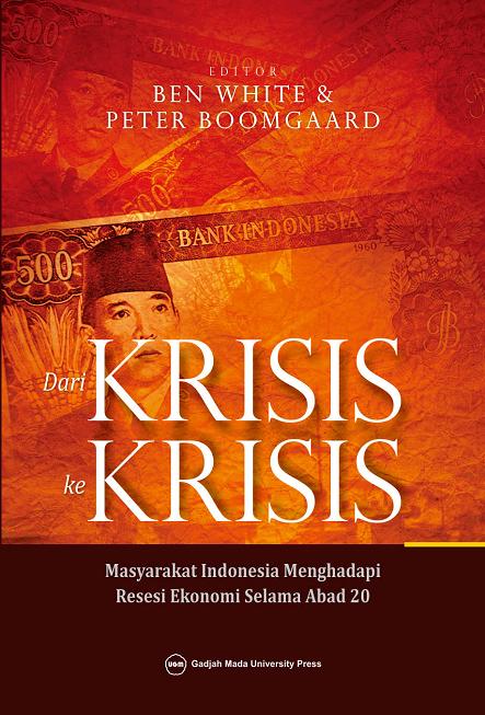Dari Krisis ke Krisis: Masyarakat Indonesia…