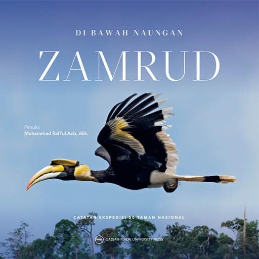 Di Bawah Naungan Zamrud: Catatan Ekspedisi…