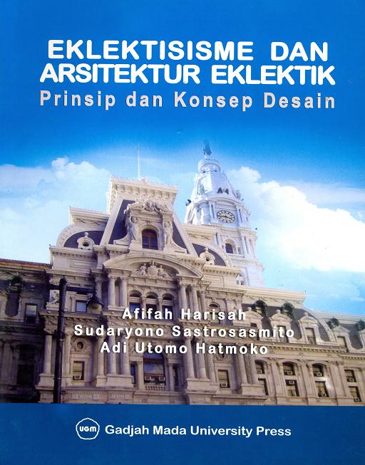 Eklektisisme dan Arsitektur Eklektik : Prinsip…