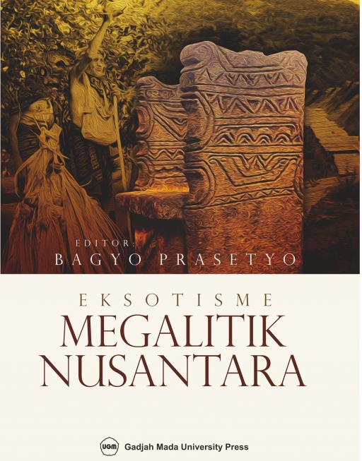 Eksotisme Megalitik Nusantara