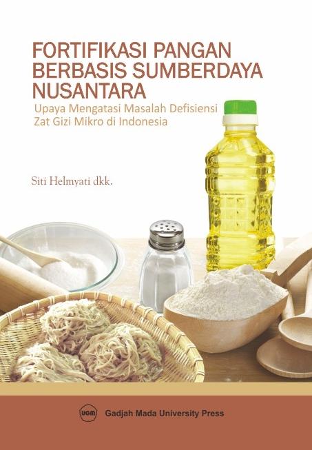 Fortifikasi Pangan Berbasis Sumberdaya Nusantara