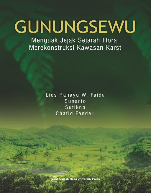 GunungSewu: Menguak Jejak Sejarah Flora Merekonstruksi…