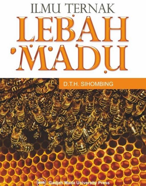 Ilmu Ternak Lebah Madu